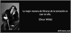 Oscar Wilde cita célebre.