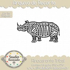 Rinoceronte Tribal, Rinoceronte Tribal, Tribal Rhinoceros, tribal, rinoceronte, Tribal, Rhinoceros, rhyno, animal, selvagem, wild, arquivo de recorte, corte regular, regular cut, svg, dxf, png,  Studio Ilustrado, Silhouette, cutting file, cutting, cricut, scan n cut.