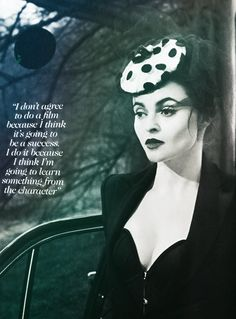Actress Helena Bonham Carter - wisdom! Have a poster of this in my bedroom :)