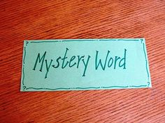 Mystery Word - extra game that the kids just guess which word is in all the songs that you sing that day.