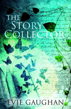 The Story Collector - the cover art for my new novel, due for release in June 2018!