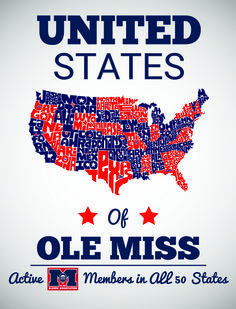 The Ole Miss Alumni Association has active members in all 50 states! Very impressive!