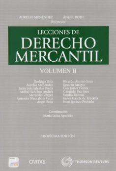 Lecciones de derecho mercantil / Aurelio Menéndez, Ángel Rojo, directores ; [autores], Rodrígo Uría ... [et al.]