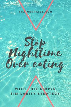 Stop Nighttime Overeating with the Simplified Similarity Strategy