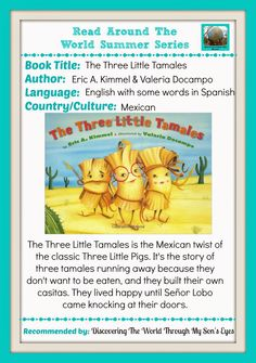 Discovering The World Through My Son's Eyes: Los Tres Tamales Read {Around the World Summer Reading Series}