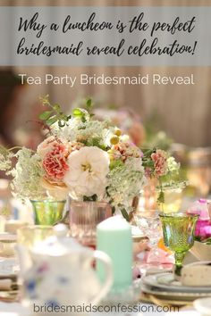 627d06eda17a Why a Luncheon Is The Perfect Bridesmaid Reveal Celebration. Bridal Shower  Gifts ...
