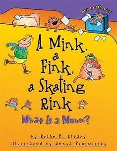 Mink, a Fink, a Skating Rink, A: What is a Noun?