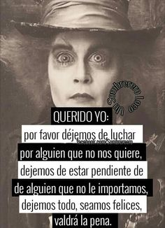 Crazy Quotes, Life Quotes, Mad Hatter Quotes, Sad Anime, Anime Manga, O Love, Spanish Quotes, Johnny Depp, Messages