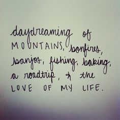 rainydaysandblankets:    rainydaysandblankets:    all the time.  {mine}    whoa! so many notes. who knew that so many people would enjoy my handwriting + daydreams…