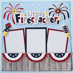 why do some of the best embellishments have to be available only through digital scrapping?!?! I love the title, banner, firecrackers... etc!