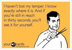 funny ecards for adults | Funny ecard - I havent lost my temper | Funny Pictures, Funny jokes ...