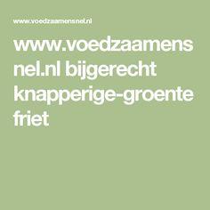 www.voedzaamensnel.nl bijgerecht knapperige-groentefriet