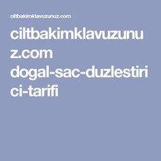 ciltbakimklavuzunuz.com dogal-sac-duzlestirici-tarifi