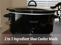 5 Simple Slow Cooker Meals | Homemaker's Challenge