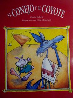 El Conejo Y El Coyote by Clarita Kohen,  (at oak view)
