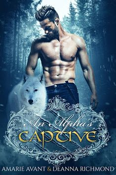 DormaineGblog: An Alpha's Captive - A Shifter, Paranormal Romance...