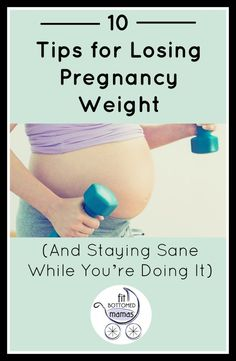 Our 10 best tips for losing that pregnancy weight!   via @FitBottomedGirl