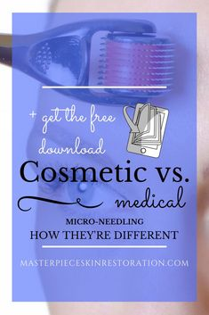 micro-needling, cosmetic, medical, dermarolling, differences, collagen induction therapy, needling, lasers, SkinPen, post inflammatory pigmentation, pore reduction, safety, skin rejuvenation, skincare  #skincare #dermaroller #microneedling #medical #cosmetic #differences #compare #darkspots #skinrejuvenation #wrinkles #pores