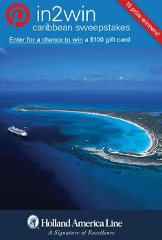 If beautiful destinations say Caribbean Vacation to you, enter the @HALcruises #Pin2Win Caribbean #Sweepstakes for your chance to #win 100.00 American Express gift card.  #halfmooncay.  Enter now: http://www.hollandamerica.com/pageByName/Simple.action?requestPage=Pinterest_id=SM_Pinterest_Pin2WinCaribbean