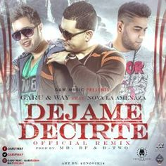Garu & Way Ft. Nova La Amenaza – Dejame Decirte (Official Remix) Nova, Learning, Cards, Life, Musica, Studying, Teaching, Maps, Playing Cards