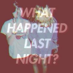 Image via We Heart It https://weheartit.com/entry/142090179 #blur #drunk #hangover #huh #party #wasted #turnup #tooturnt
