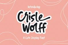 🐕 Big deals! Crisle Wolff Cute Unique Stylish Display Font only at €3.60 Hurry. #Wordmark #Cute #Beauty #Typeface #Child #Poster #Kids #Feminine #Lettering #Display Handwritten Fonts, New Fonts, Professional Fonts, Website Header, Kids Poster, Cute Beauty, Typography Quotes, Premium Fonts, School Design