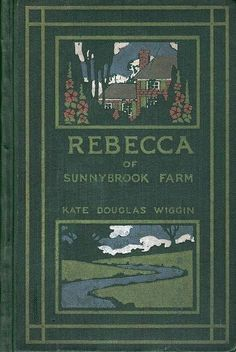 Rebecca of Sunnybrook Farm. The first chapter book I read when I was in 1st grade and this just how the copy looked.
