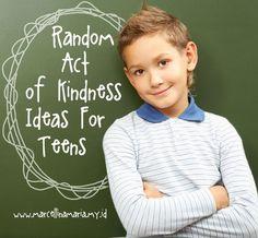 Random act of kindness ideas for teens
