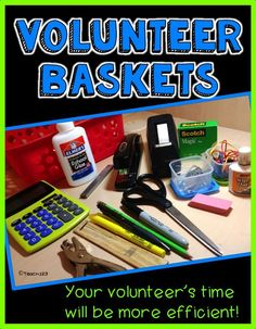 Lesson Planning Tip: Save Time with a Volunteer Basket! #Teach123