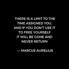 'Stoic Inspiration - Marcus Aurelius on Time' Canvas Print by IdeasForArtists - - Wise Quotes, Words Quotes, Wise Words, Quotes To Live By, Funny Quotes, Inspirational Quotes, Sayings, Daily Quotes, Motivational Quotes