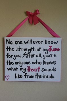 "Nursery Decor ""No one will ever know the strength of my love for you"""