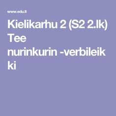 Kielikarhu 2 (S2 2.lk) Tee nurinkurin -verbileikki Tees, T Shirts, Teas, Shirts