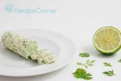 Cilantro-Lime Compound Butter Recipe | RECIPE CORNER