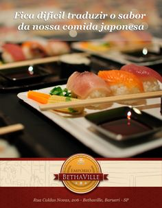 Sabe qual a tradução da melhor comida japonesa de Barueri?  Só encontrará no Empório Bethaville! Venham saborear e ter certeza do que estamos falando!  O nosso sushiman traduz o melhor da culinária para vocês!