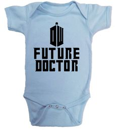 Future Doctor, Doctor Who Baby Creeper Rabbit Skins Ringspun Creeper, Nerdy baby,Nerd Girl Tees,Geek Chic Shirt Gifts Typography,graphic tee by NerdGirlTees on Etsy https://www.etsy.com/listing/267701317/future-doctor-doctor-who-baby-creeper