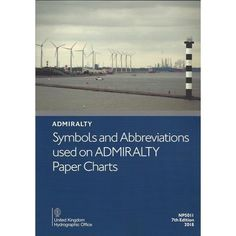Order - ADMIRALTY: Symbols And Abbreviations Used On Admiralty Paper Charts by the UKHO. Nautical Chart, Charts, Commercial, The Unit, Symbols, Paper, Graphics, Graph Of A Function, Glyphs