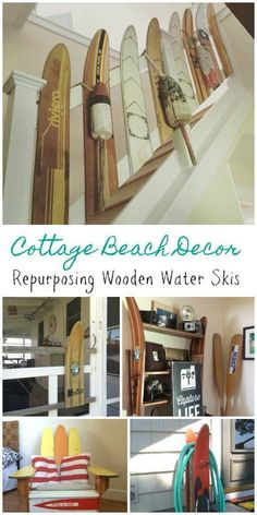 cottage beach decor - Repurposing Old Wooden Water Skis