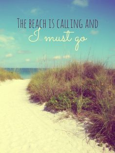 the beach is calling....
