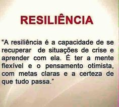 Resilience and the ability to recover and learn from crises. And have a flexible mind and optimistic thinking with clear goals & the certainty that EVERYTHING passes.