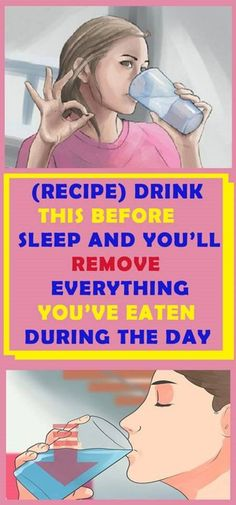 (RECIPE) DRINK THIS BEFORE SLEEP AND YOU'LL REMOVE EVERYTHING YOU'VE EATEN DURING THE DAY