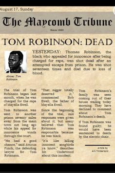 The newspaper in Maycomb telling about Tom Robinson's death.