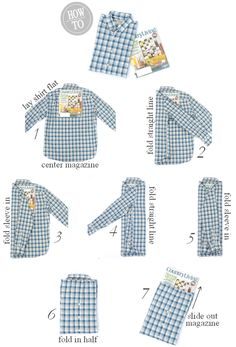 A Dress Shirt | 25 Tutorials To Teach You To Fold Things Like An Actual Adult Great for packing!