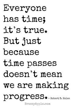 Making progress quote - BrassyApple.com