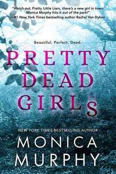 Pretty Dead Girls by Monica Murphy