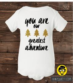 You Are Our Greatest Adventure baby Onesie, Onesie Great baby gift. Long or Short Sleeve Glitter onesies. Adorable little fashion