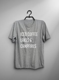 This Iced coffee lakes and campfires T-shirt design is printed on unisex casual fit t-shirt blended with cotton and polyester which give you an ultra-soft feel, breathable and lightweight garment. Fabric Color Black : High Quality 100% Cotton T-shirt Gray : 60% / 40% Cotton /
