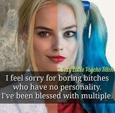 Why does the nice person always gotta be crazy when they get mad? Like at least I'm not an asshole all the time ! I think I hate getting mad (while I'm mad) as much as I get mad at anything Bitch Quotes, Joker Quotes, Sassy Quotes, Badass Quotes, Funny Quotes, Qoutes, Truth Quotes, Harly Quinn Quotes, Harely Quinn