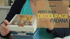 Video Aula - Decoupage Italiana
