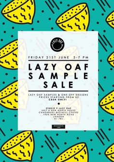 lazyoaf:    LAZY OAF PRESENTS: SUMMER SAMPLE SALE