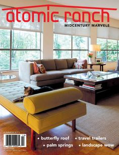 A magazine about my favorite architecture style... Midcentury Modern!